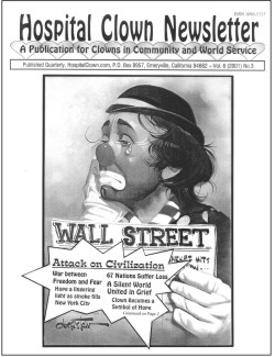 Front Page of Vol 6 No 3 - showing a hobo clown with the Wall Street Newspaper.  This issue after 9/11.  Is there a place in this grief for a clown?