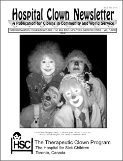Front Page of Vol 7 No 2 showing some of the clowns  in the Therapeutic Clown Program at Toronto's Hospital for Sick Children